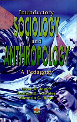 Introductory Sociology and Antropology' 2001 Ed.