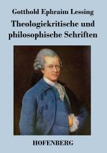 Theologiekritische und philosophische Schriften PDF