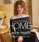 Download Discovering Home with Laurie Smith Book