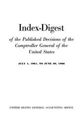 Index digest of the published decisions of the Comptroller General of the United States: Volume 961, Issue 66