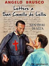 Lettere a San Camillo: Sentieri di vita