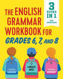 Download The English Grammar Workbook for Grades 6  7  and 8 Book