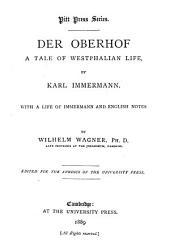 Der Oberhof: a tale of Westphalian life ... with a life of Immermann and English notes