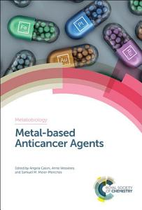 Metal based Anticancer Agents Book