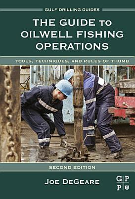 The Guide to Oilwell Fishing Operations PDF