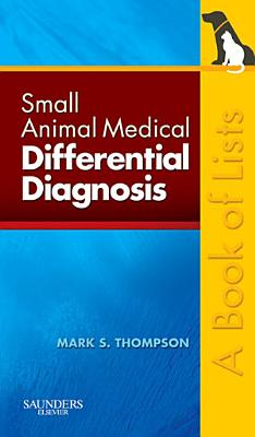 Small Animal Medical Differential Diagnosis PDF