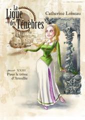 Pour le trône d'Arnullie: La Ligue des ténèbres - épisode 24