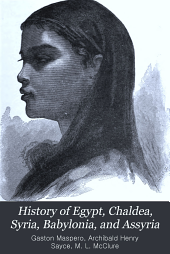 History of Egypt, Chaldea, Syria, Babylonia, and Assyria: Volume 11