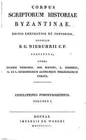 De cerimoniis aulae Byzantinae libri duo: Volume 1