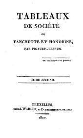 Tableaux de société ou Fanchette et Honorine: Volume2