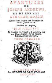 Les advantures de Joseph Andrews, et du ministre Abraham Adams, tr. par une dame angloise [or rather, by P.F. Guyot Desfontaines].