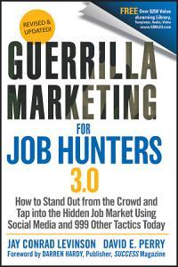Guerrilla Marketing for Job Hunters 3 0 PDF