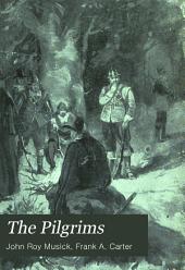 The Pilgrims: A Story of Massachusetts