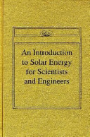 An Introduction to Solar Energy for Scientists and Engineers PDF