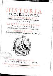 Historia ecclesiastica per annos digesta: Volume 6