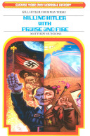 Killing Hitler with Praise and Fire PDF