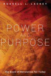 Power and Purpose: The Book of Revelation for Today