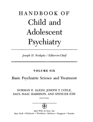 Handbook of Child and Adolescent Psychiatry  Basic Psychiatric Science and Treatment PDF