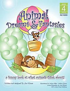 Animal Dreams and Fantasies Book