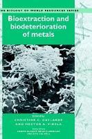 Bioextraction and Biodeterioration of Metals PDF