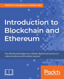 Introduction to Blockchain and Ethereum