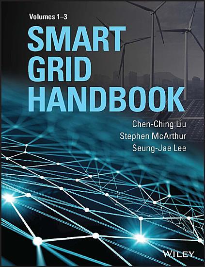 Smart Grid Handbook  3 Volume Set PDF
