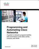 Programming and Automating Cisco Networks PDF