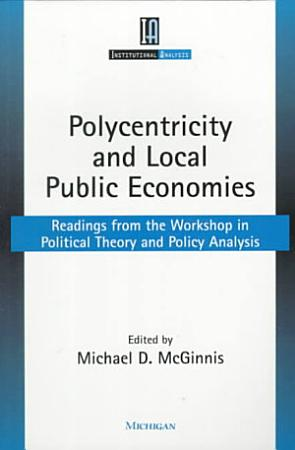 Polycentricity and Local Public Economies PDF