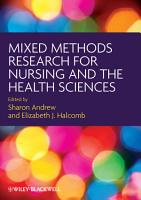 Mixed Methods Research for Nursing and the Health Sciences PDF