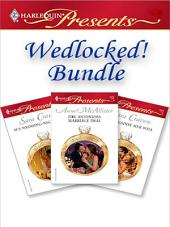 Wedlocked! Bundle: His Wedding-Night Heir\The Antonides Marriage Deal\Wife Against Her Will