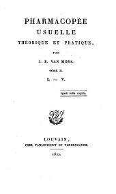 Pharmacopée usuelle théorique et pratique: Volume2