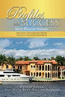 Profiles on Success with Khalid Ansari