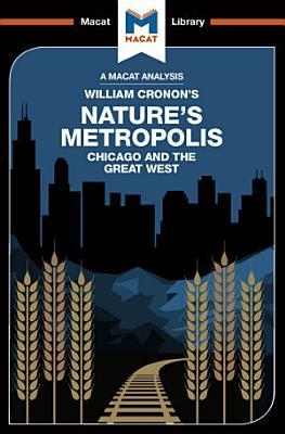 An Analysis of William Cronon s Nature s Metropolis
