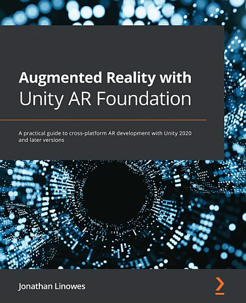 Augmented Reality with Unity AR Foundation