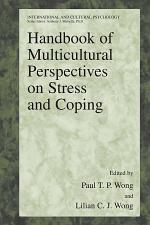 Handbook of Multicultural Perspectives on Stress and Coping