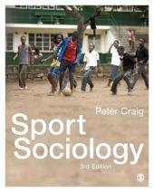 Sport Sociology: Edition 3