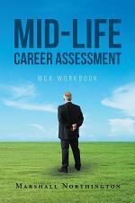 Mid-Life Career Assessment: MCA Workbook
