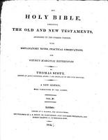 The Holy Bible     with Explanatory Notes     By Thomas Scott  A New Edition  with Corrections by the Author PDF