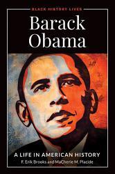 Barack Obama A Life In American History Book PDF
