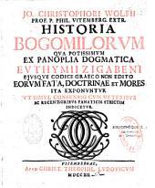 Historia Bogomilorum qua potissimum ex panoplia dogmatica Euthymii Zugabeni eorum fata, doctrinae et mores exponuntur