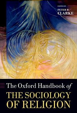 The Oxford Handbook of the Sociology of Religion PDF