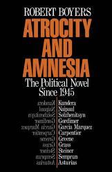 Atrocity And Amnesia Book PDF