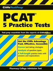 Cliffstestprep Pcat 5 Practice Tests Book PDF