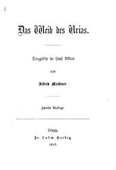 Das Weib des Urias. Tragödie in fünf Acten and in verse