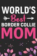 World s Best Border Collie Mom