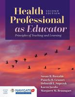 Health Professional as Educator  Principles of Teaching and Learning PDF