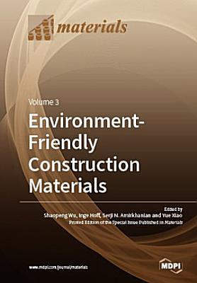Environment-Friendly Construction Materials