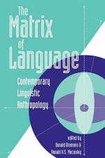 The Matrix Of Language
