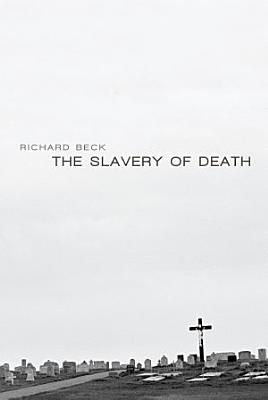 The Slavery of Death PDF