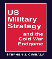 US Military Strategy and the Cold War Endgame PDF